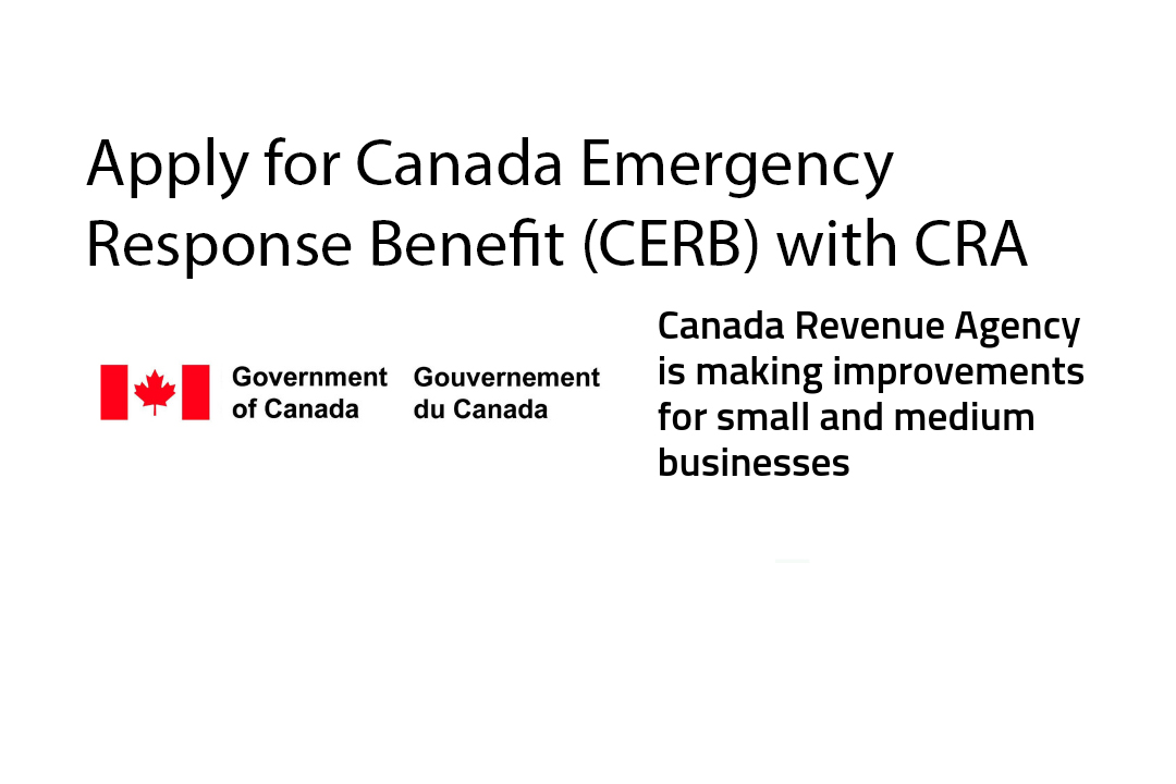 Apply For Canada Emergency Response Benefit Cerb With Cra Todayville Edmonton