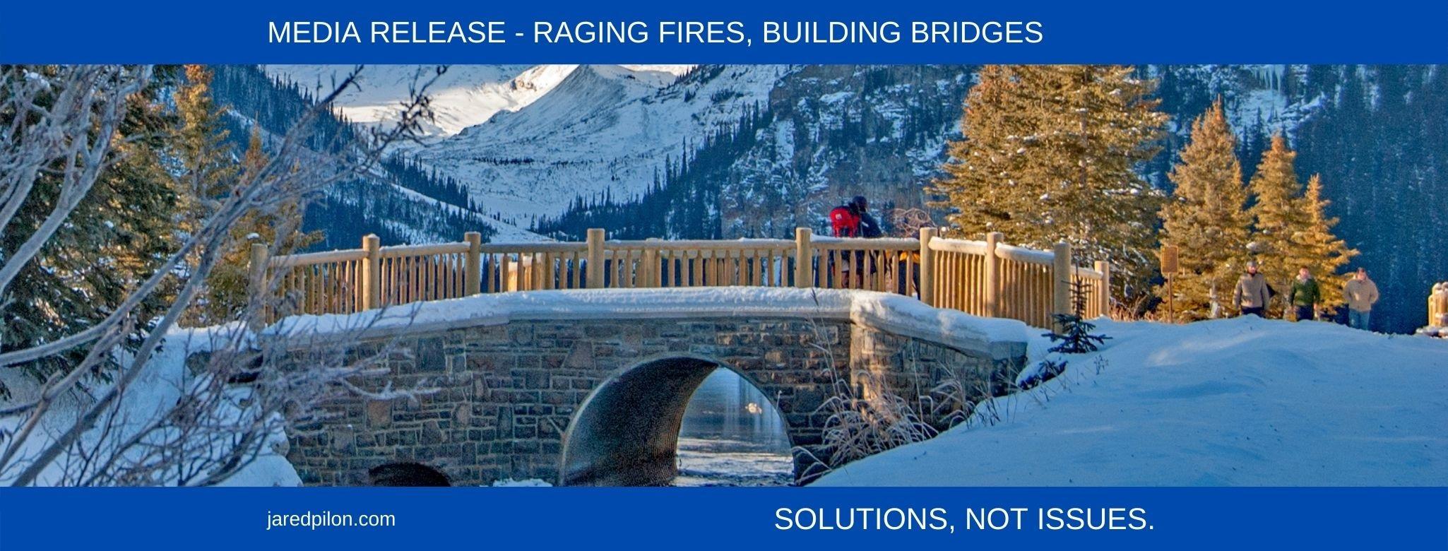 RAGING FIRES, BUILDING BRIDGES