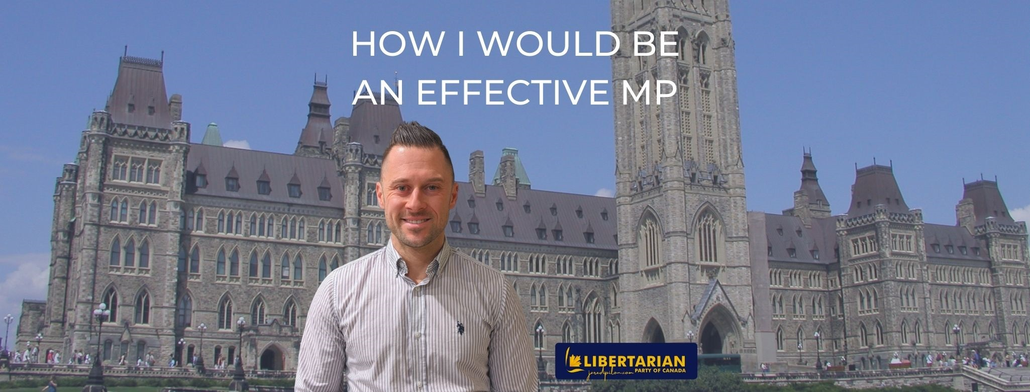 How I Would be an Effective MP